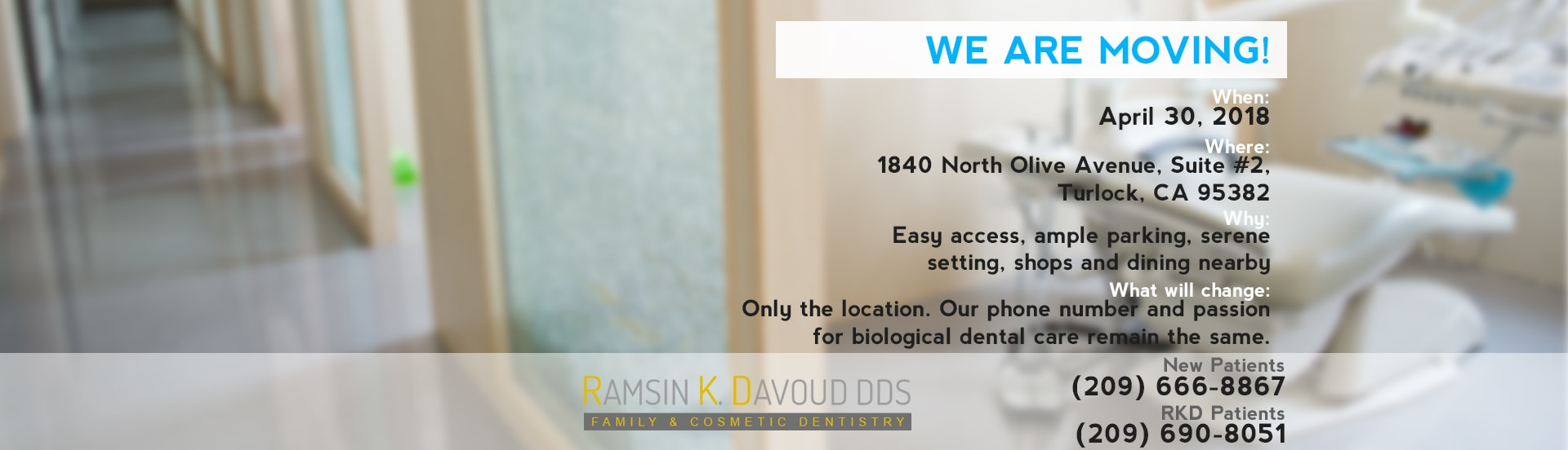 Ramsin K. Davoud DDS Moving to New Location